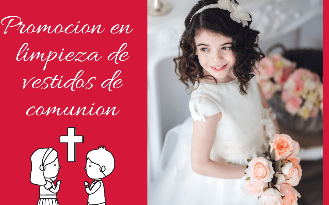 Promoción limpieza de vestidos de comunión